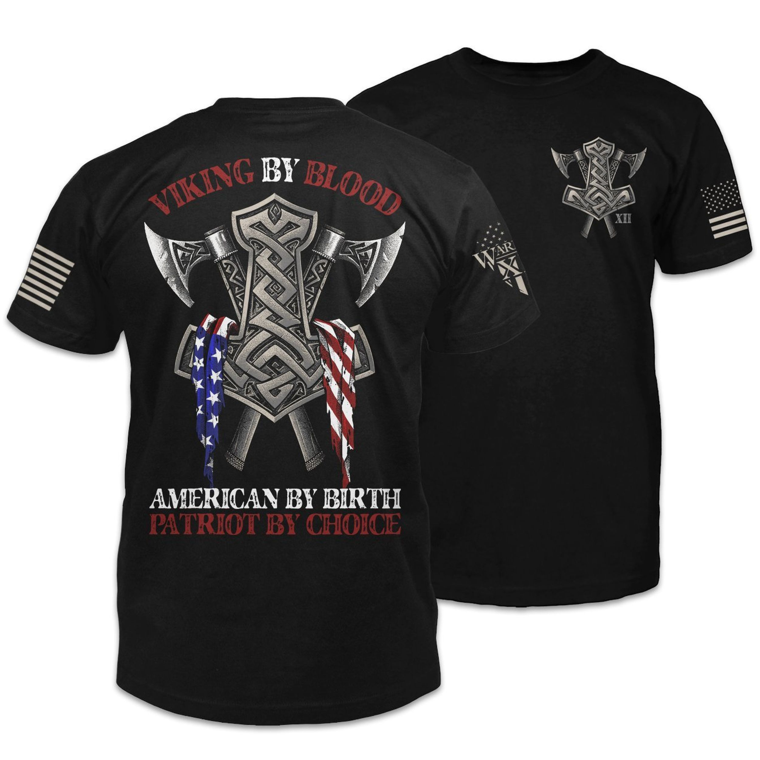 Viking by blood american by birth patriot by choice shirt