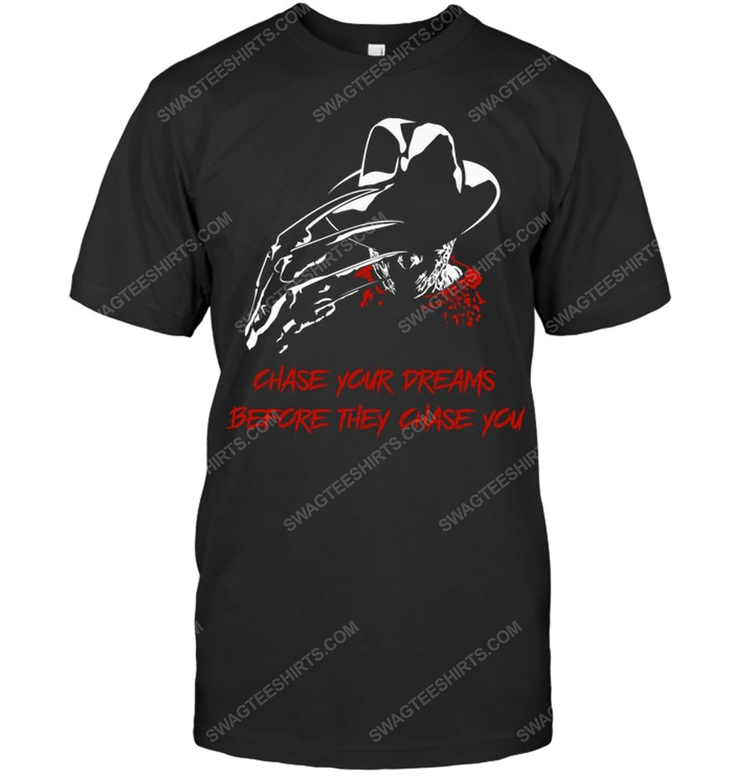 Chase your dreams before they chase you freddy krueger shirt 1